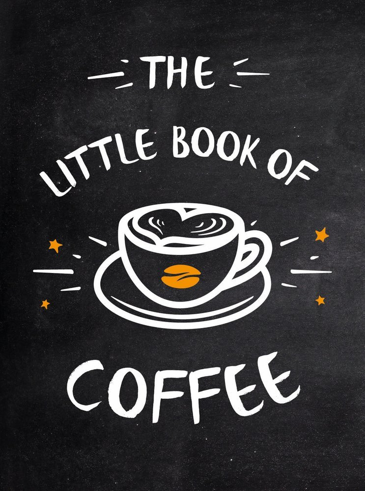Little Book of Coffee by Summersdale Publishers book cover